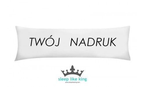 YOUR KINGPILLOW 160 x 50 cm - case with your project